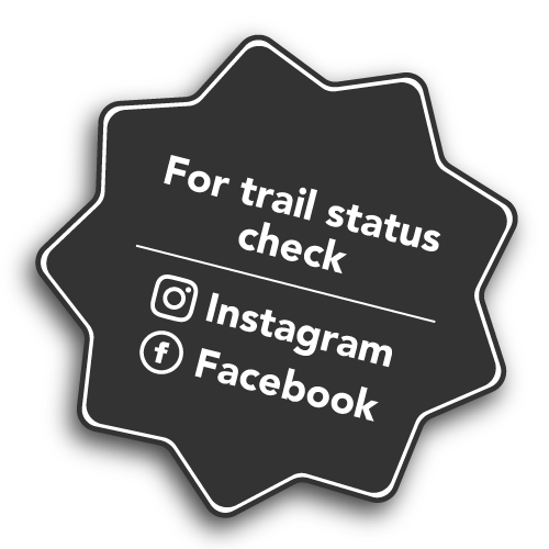 Check Facebook and Instagram for trail status.
